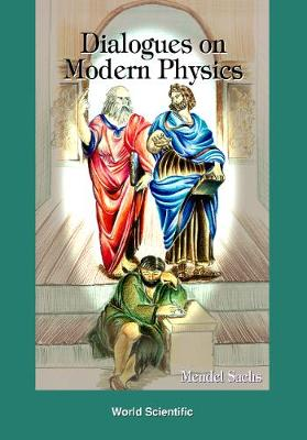 Dialogues On Modern Physics (Hardback)