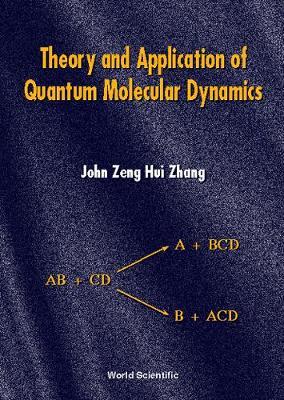 Theory And Application Of Quantum Molecular Dynamics (Hardback)