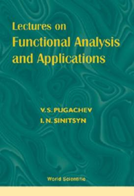 Lectures On Functional Analysis And Applications (Hardback)