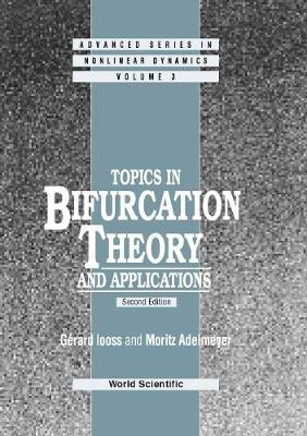 Topics In Bifurcation Theory And Applications (2nd Edition) - Advanced Series in Nonlinear Dynamics 3 (Hardback)