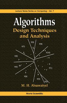 Algorithms: Design Techniques And Analysis - Lecture Notes Series on Computing 7 (Hardback)