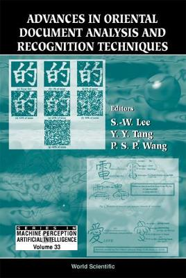 Advances In Oriental Document Analysis And Recognition Techniques - Series In Machine Perception And Artificial Intelligence 33 (Hardback)
