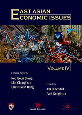 East Asian Economic Issues (Volume Iv) (Hardback)