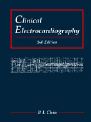 Clinical Electrocardiography (Third Edition) (Paperback)