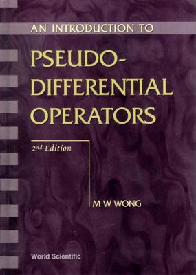 Introduction To Pseudo-differential Operators, An (2nd Edition) (Hardback)