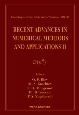 Recent Advances in Numerical Methods and Applications II: Proceedings of the Fourth International Conference, Sofia, Bulgaria 19-23 August 1998 (Hardback)