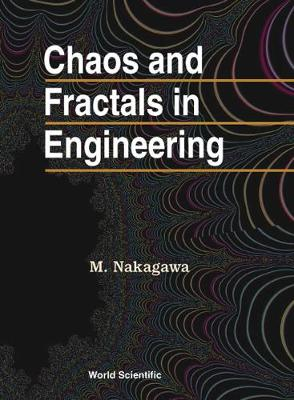 Chaos And Fractals In Engineering (Hardback)