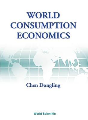 World Consumption Economics (Hardback)