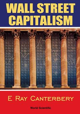 Wall Street Capitalism: The Theory Of The Bondholding Class (Paperback)