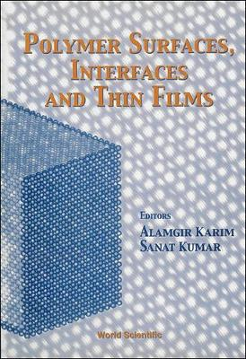 Polymer Surfaces, Interfaces And Thin Films (Hardback)
