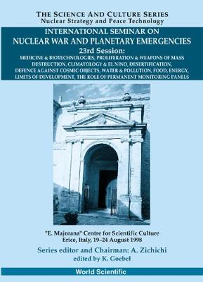 Role Of Permanent Monitoring Panels,the - Proceedings Of The International Seminar On Nuclear War And Planetary Emergen - The Science And Culture Series - Nuclear Strategy And Peace Technology (Hardback)