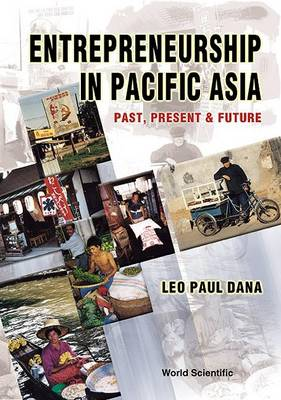 Entrepreneurship In Pacific Asia: Past, Present And Future (Paperback)