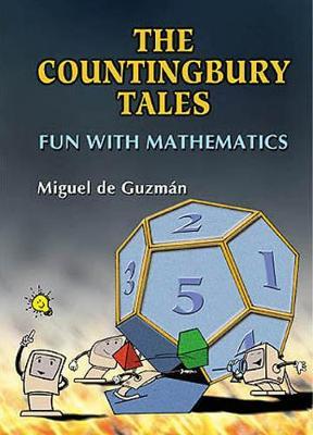 Countingbury Tales, The, Fun With Mathematics (Hardback)
