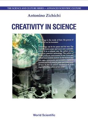 Creativity In Science, Procs Of The 6th International Zermatt Symposium - The Science And Culture Series - Advanced Scientific Culture (Hardback)