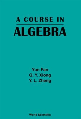 Course In Algebra, A (Hardback)