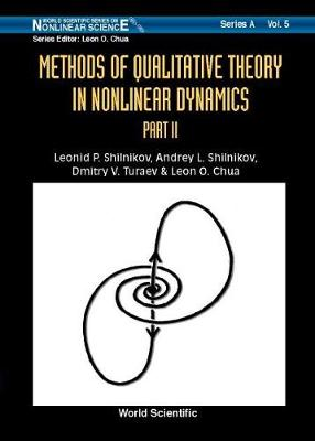 Methods Of Qualitative Theory In Nonlinear Dynamics (Part Ii) - World Scientific Series on Nonlinear Science Series A 5 (Hardback)