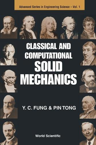 Classical And Computational Solid Mechanics - Advanced Series In Engineering Science 1 (Paperback)