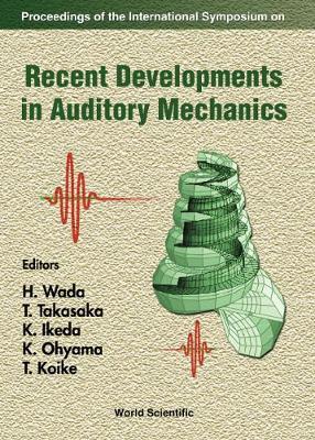 Recent Developments In Auditory Mechanics: Proceedings Of The International Symposium (Hardback)