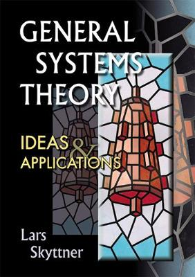 General Systems Theory: Ideas & Applications (Hardback)