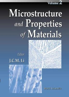 Microstructure And Properties Of Materials, Vol 2 (Hardback)