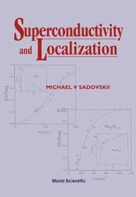 Superconductivity And Localization (Hardback)