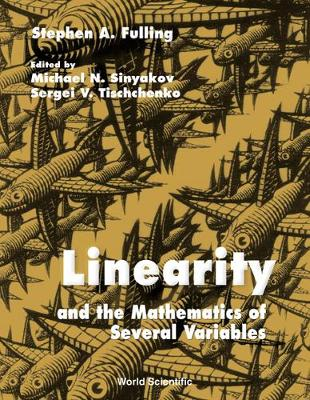 Linearity And The Mathematics Of Several Variables (Hardback)