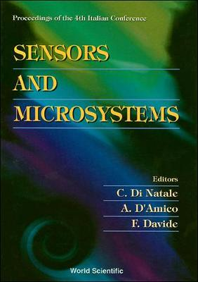 Sensors And Microsystems, Proceedings Of The 4th Italian Conference (Hardback)