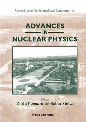 Advances In Nuclear Physics - Proceedings Of The International Symposium (Hardback)