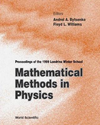 Mathematical Methods In Physics - Proceedings Of The 1999 Londrina Winter School (Hardback)