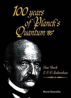 100 Years Of Planck's Quantum (Hardback)