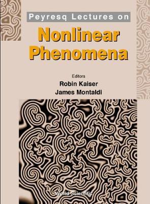 Peyresq Lectures In Nonlinear Phenomena (Hardback)