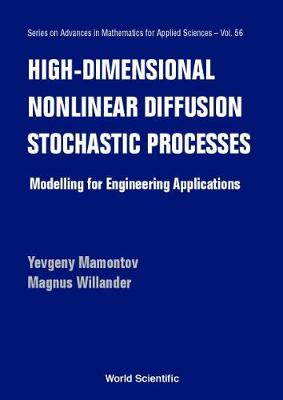 High-dimensional Nonlinear Diffusion Stochastic Processes - Series on Advances in Mathematics for Applied Sciences 56 (Hardback)