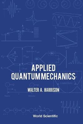 Applied Quantum Mechanics (Paperback)