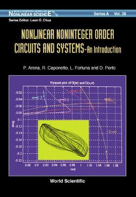 Nonlinear Noninteger Order Circuits & Systems - An Introduction - World Scientific Series on Nonlinear Science Series A 38 (Hardback)