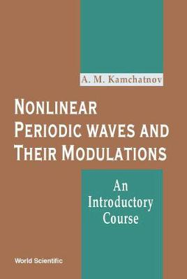 Nonlinear Periodic Waves And Their Modulations: An Introductory Course (Hardback)