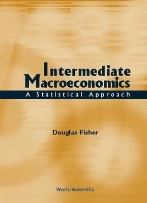 Intermediate Macroeconomics: A Statistical Approach (Hardback)