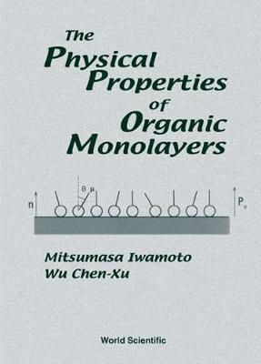 Physical Properties Of Organic Monolayers, The (Hardback)
