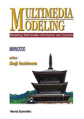 Multimedia Modeling - Modeling Multimedia Information & Systems (Mmm 2000) (Paperback)