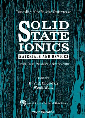 Solid State Ionics: Materials & Devices, Procs Of The 7th Asian Conf (Hardback)