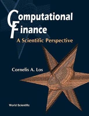 Computational Finance: A Scientific Perspective (Hardback)