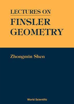 Lectures On Finsler Geometry (Hardback)
