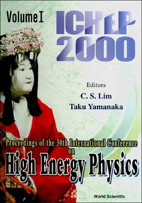 High Energy Physics: Ichep 2000 - Proceedings Of The 30th International Conference (In 2 Volumes) (Hardback)