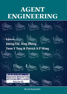 Agent Engineering - Series In Machine Perception And Artificial Intelligence 43 (Hardback)