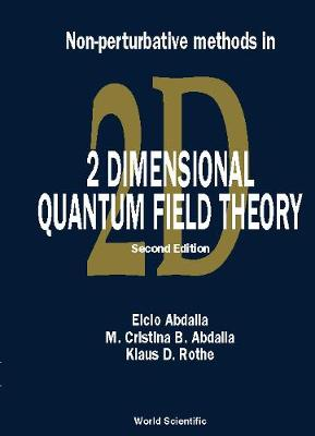 Non-perturbative Methods In 2 Dimensional Quantum Field Theory (2nd Edition) (Hardback)