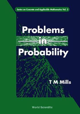 Problems In Probability - Series on Concrete & Applicable Mathematics 2 (Hardback)
