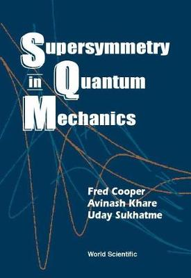 Supersymmetry In Quantum Mechanics (Hardback)