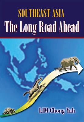 Southeast Asia: The Long Road Ahead (Hardback)