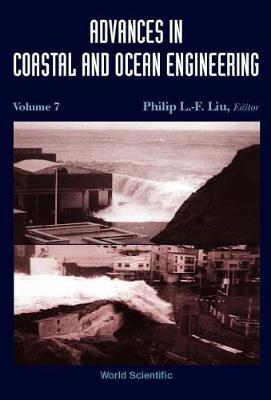 Advances In Coastal And Ocean Engineering, Vol 7 - Advances In Coastal And Ocean Engineering 7 (Hardback)
