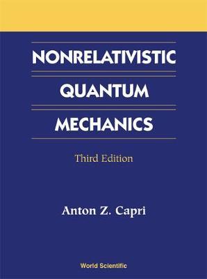 Nonrelativistic Quantum Mechanics, Third Edition (Hardback)