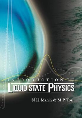 Introduction To Liquid State Physics (Hardback)